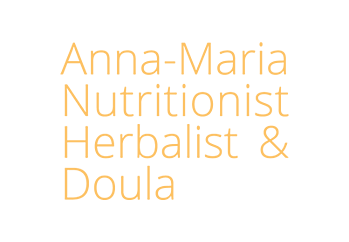 Anna-Maria Nutritionist Herbalist and Doula